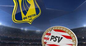 FK Rostov 2 - 2 Psv Eindhoven