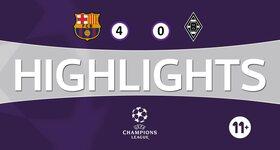 FC Barcelona 4 - 0 Vfl Borussia Mönchengladbach