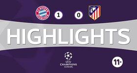 FC Bayern München 1 - 0 Atletico Madrid