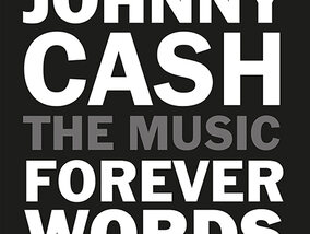 Gagnez un exemplaire de l'album Johnny Cash : Forever Words !