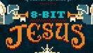 Doctor Ontoroc - 8-Bit Jesus