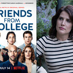'Friends from College', nu op Netflix!