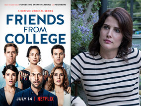 """Friends from College"" : les tribulations d'amis quadragénaires"