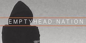 Le premier album de Emptyhead Nation est sorti !