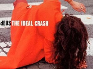 dEUS reprend « The Ideal Crash » en live