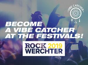 Devenez notre VIBE CATCHER à Rock Werchter 2019 !