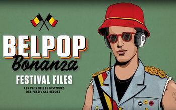 Belpop Bonanza. De festival files