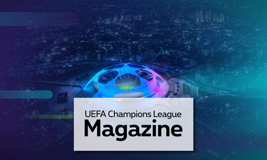 UEFA Champions League Magazine -  Aflevering 1