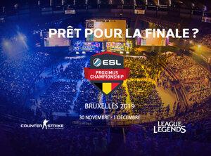 Achetez vos billets pour la finale des ESL Proximus Championships maintenant