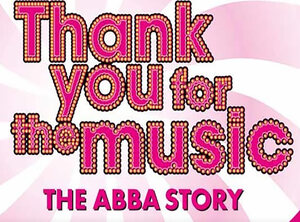Win tickets voor de musical Thank You For The Music - The ABBA Story