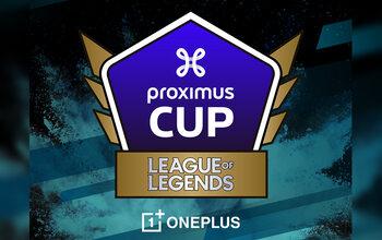Proximus Cup: de grote strijd op League of Legends