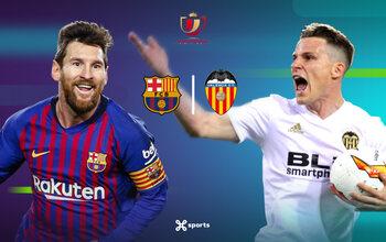 Copa del Rey : Valence peut-il empêcher le Barça de réaliser le doublé ?