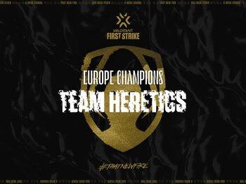 First Strike Europe : Team Heretics rafle la mise