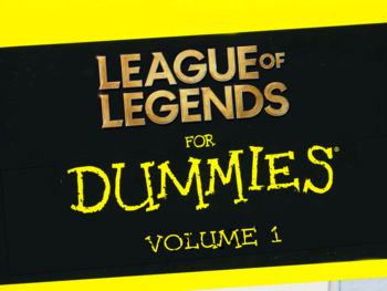 League of Legends voor Dummies – Volume I : De basis