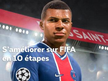 S'améliorer sur FIFA en 10 étapes