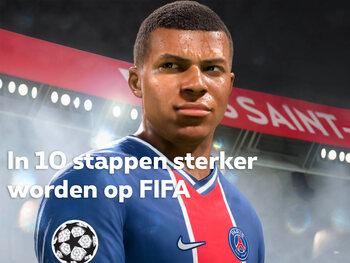 In 10 stappen sterker worden op FIFA