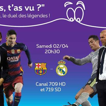 Barcelone – Real Madrid, vivez le Clasico en direct sur Proximus TV !