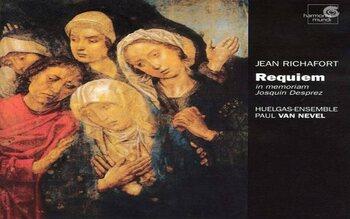 Richafort: Requiem [in memoriam Josquin Desprez] – Huelgas Ensemble