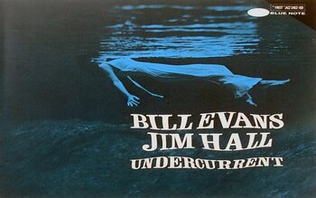 Undercurrent – Bill Evans/Jim Hall