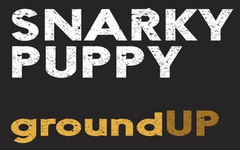 Snarky Puppy - Groundup