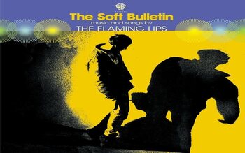 Flaming Lips - Soft Bulletin