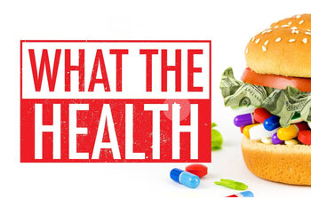 'What The Health' (2017)