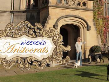 Weekend Aristocrats