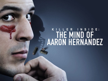 Du sport au meurtre : Dans la tête d'Aaron Hernandez
