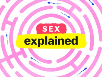 Sex, Explained: Limited Stories