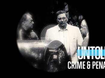 Untold: Crime and Penalties