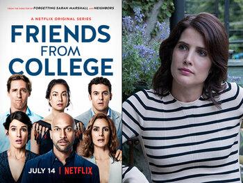 'Friends from College', nu op Netflix!