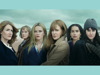 """Big Little Lies"", pourquoi on adore ces 5 héroïnes"
