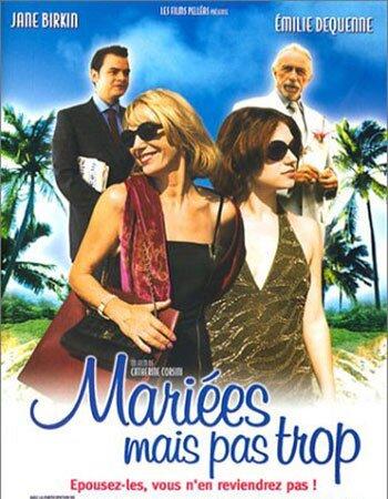 Mariée mais pas trop (2003)