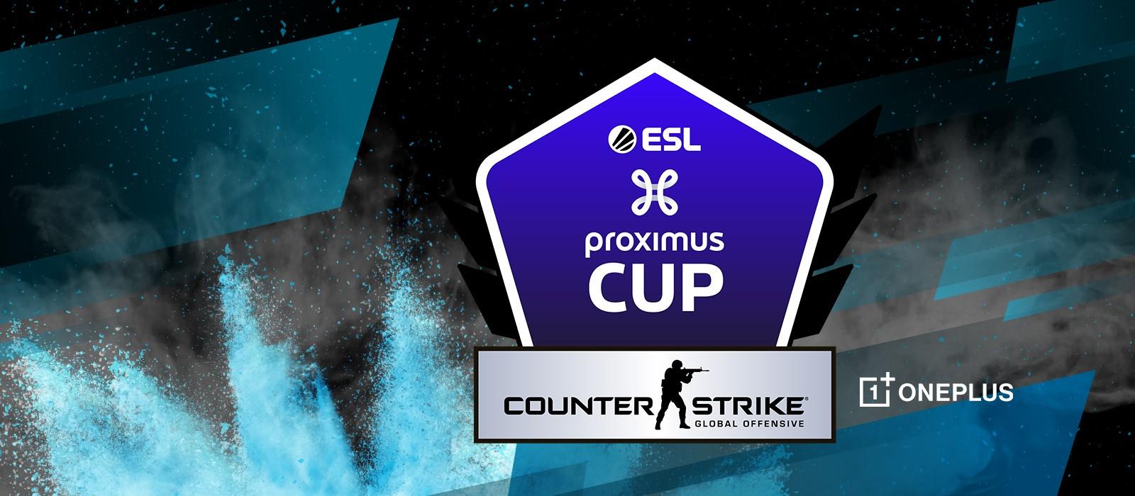 ESL Proximus Cup CS:GO